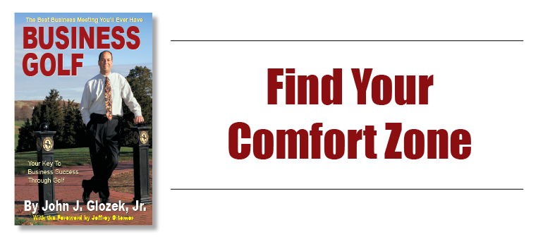 Find Your Comfort Zone